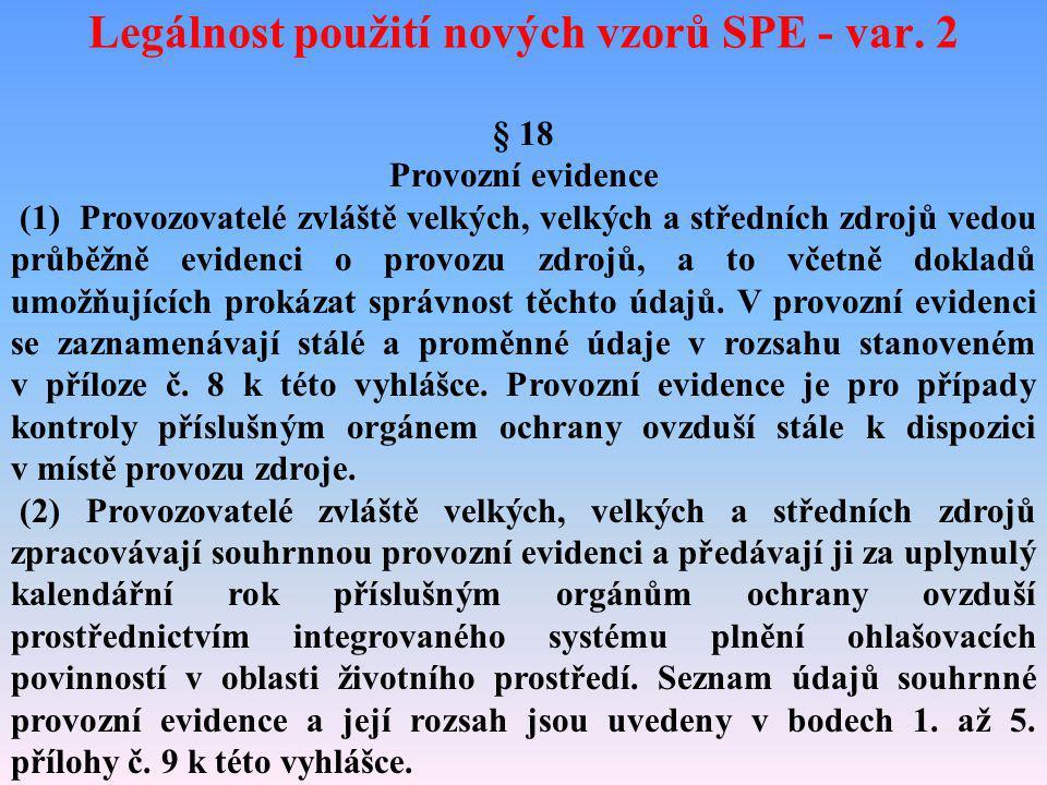 Legálnost použití nových vzorů SPE - var. 2