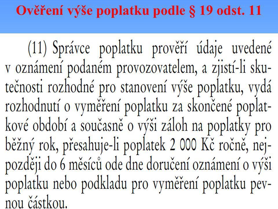 Ověření výše poplatku podle § 19 odst. 11