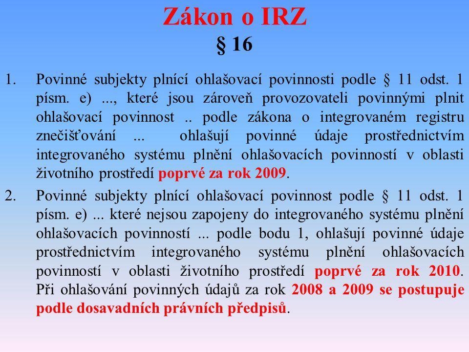 Zákon o IRZ § 16