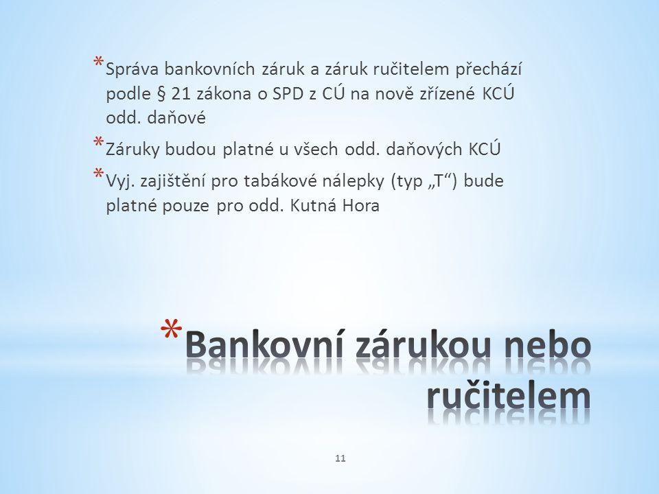 Bankovní zárukou nebo ručitelem