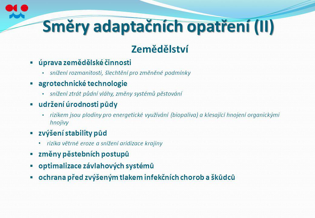 Směry adaptačních opatření (II)