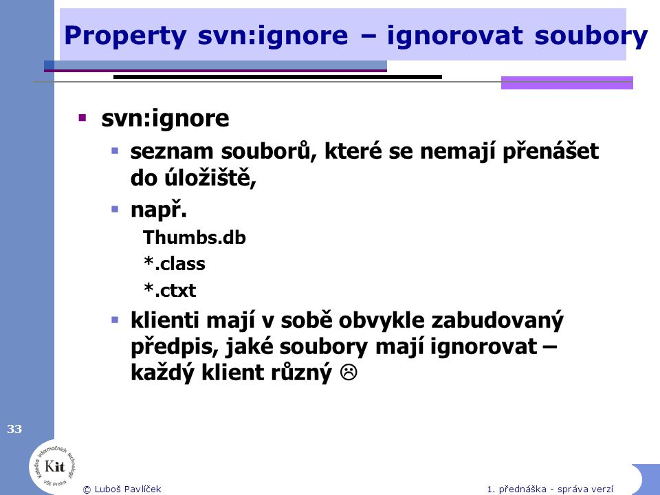 Property svn:ignore – ignorovat soubory