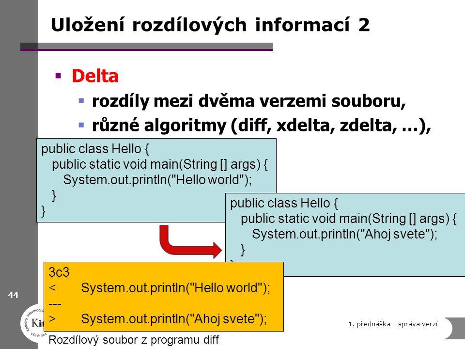 Uložení rozdílových informací 2