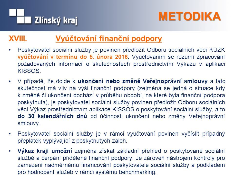 METODIKA XVIII. Vyúčtování finanční podpory