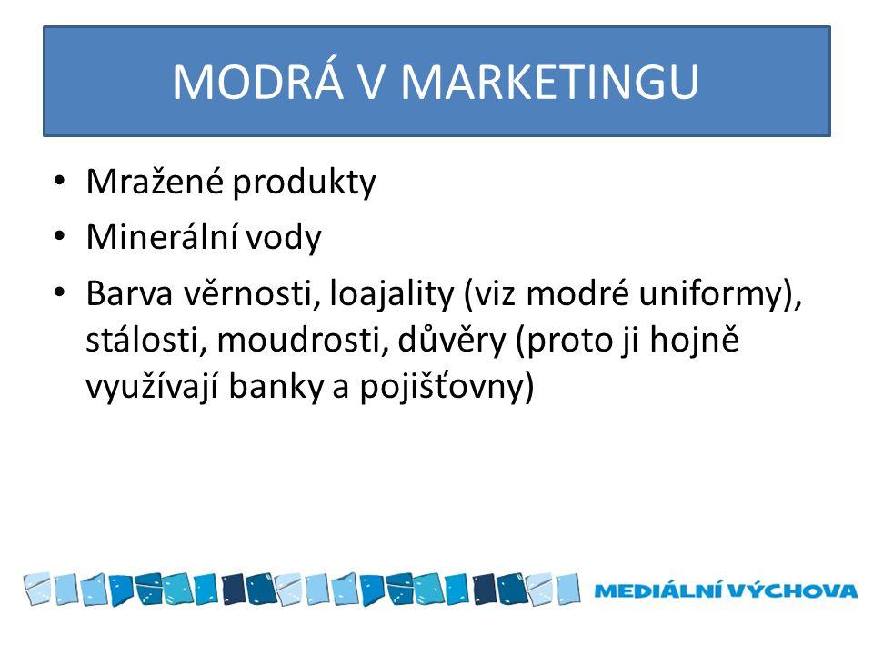 MODRÁ V MARKETINGU Mražené produkty Minerální vody