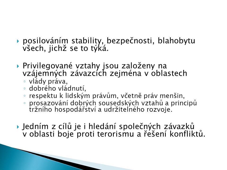 posilováním stability, bezpečnosti, blahobytu všech, jichž se to týká.