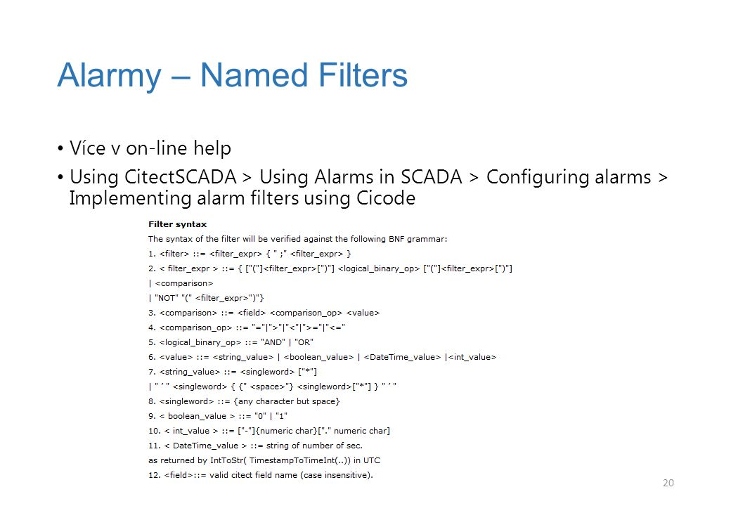 Alarmy – Named Filters Více v on-line help