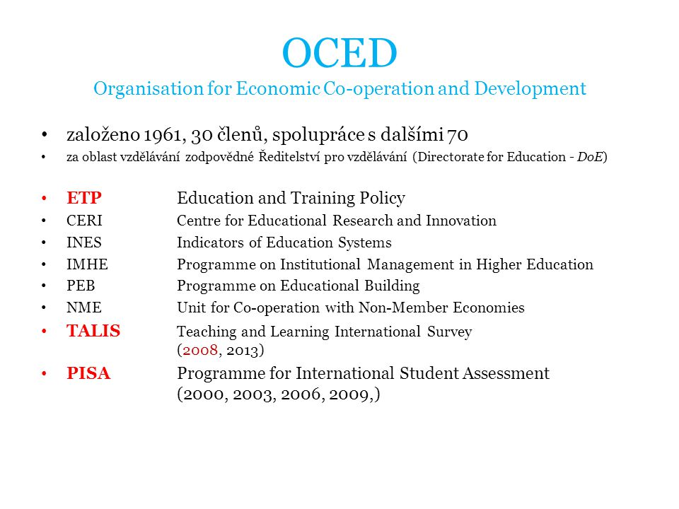 OCED Organisation for Economic Co-operation and Development
