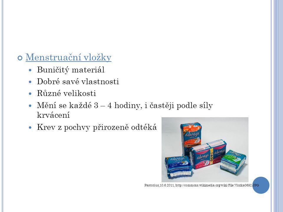 Menstruační vložky Buničitý materiál Dobré savé vlastnosti
