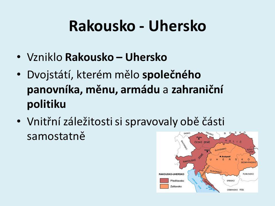 Rakousko - Uhersko Vzniklo Rakousko – Uhersko
