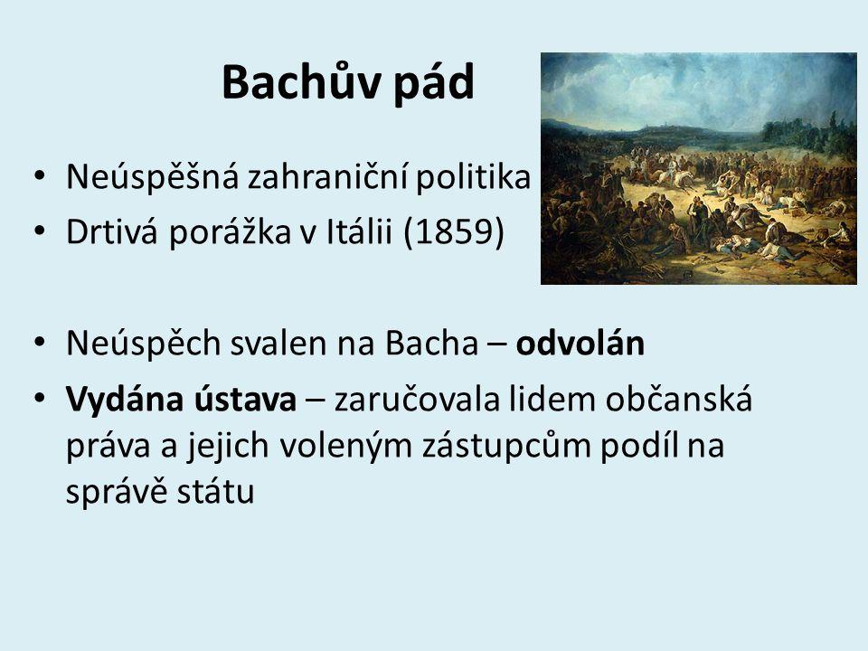Bachův pád Neúspěšná zahraniční politika