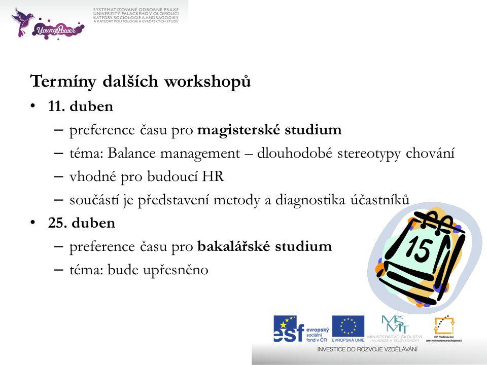 Termíny dalších workshopů