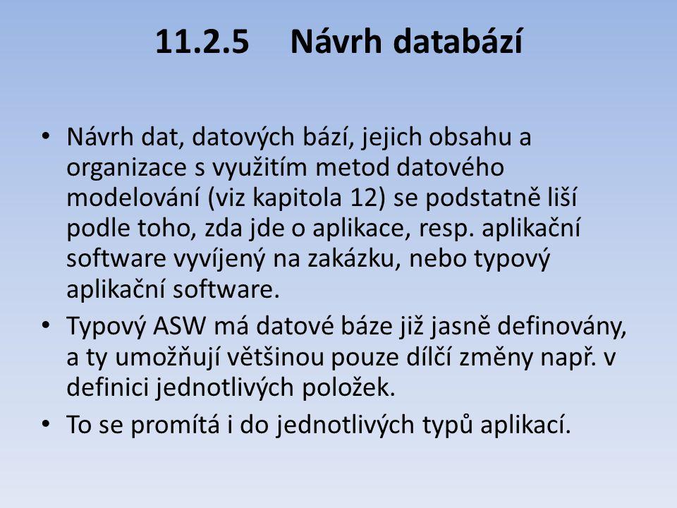 11.2.5 Návrh databází