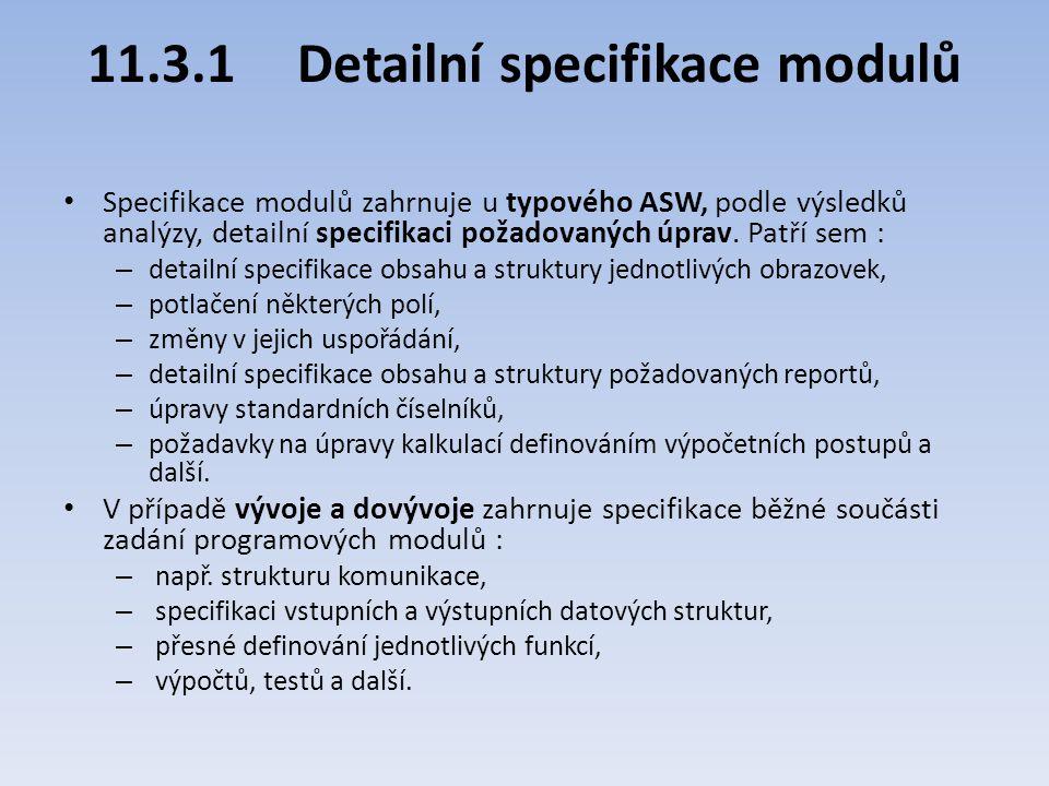 11.3.1 Detailní specifikace modulů