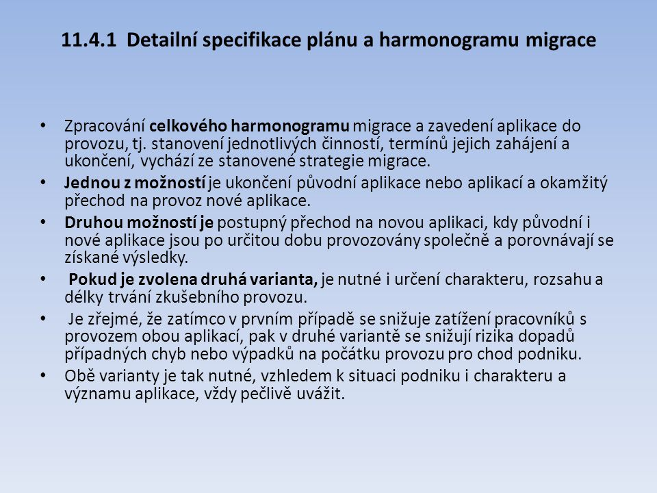 11.4.1 Detailní specifikace plánu a harmonogramu migrace