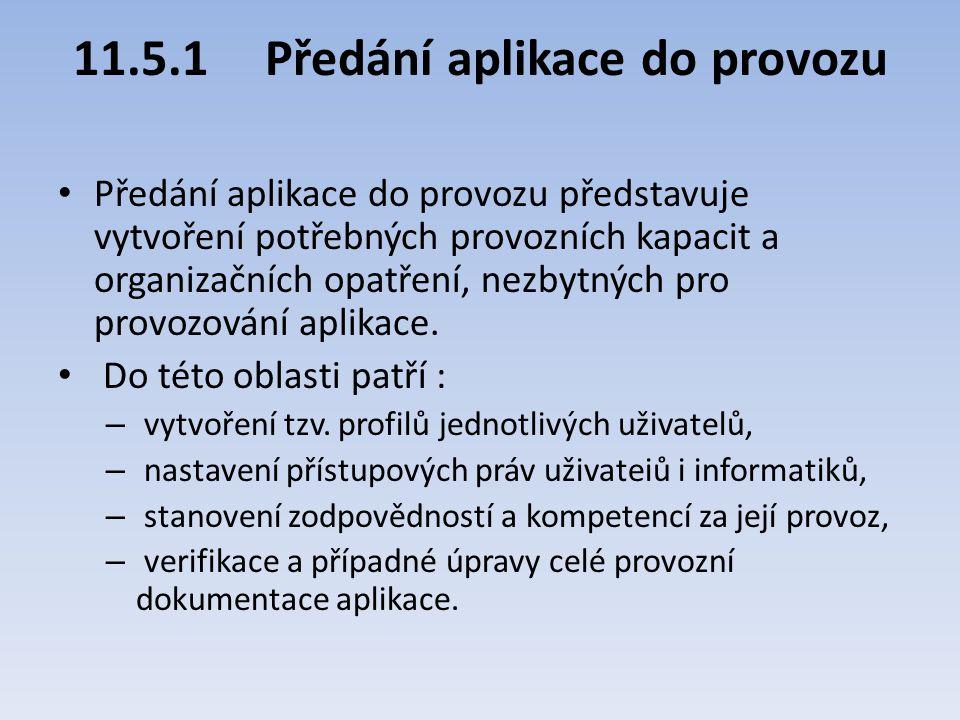 11.5.1 Předání aplikace do provozu