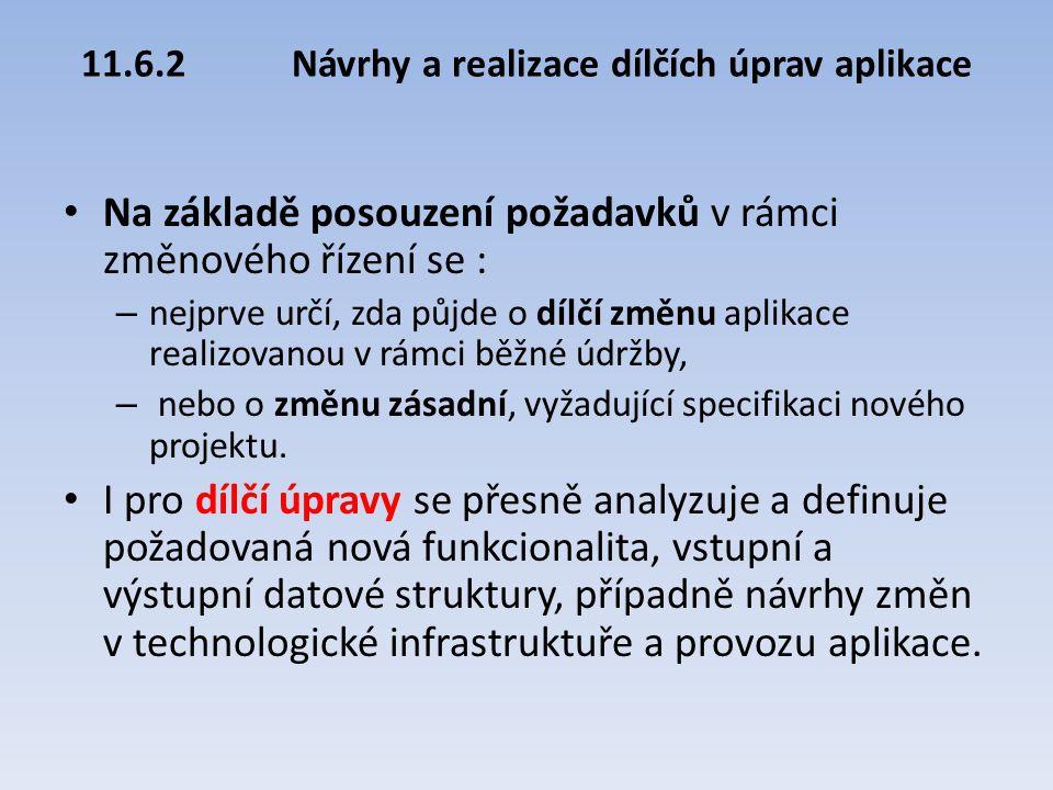 11.6.2 Návrhy a realizace dílčích úprav aplikace