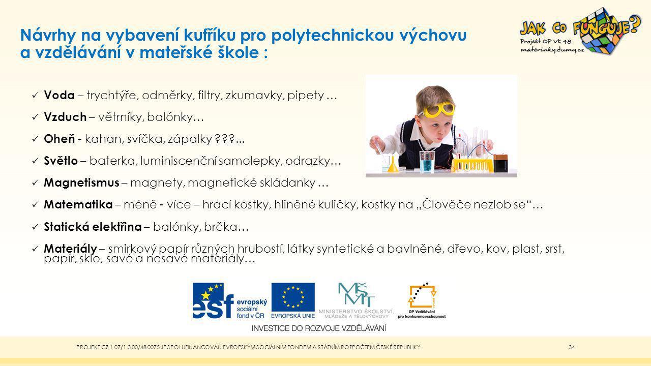 Návrhy na vybavení kufříku pro polytechnickou výchovu a vzdělávání v mateřské škole :