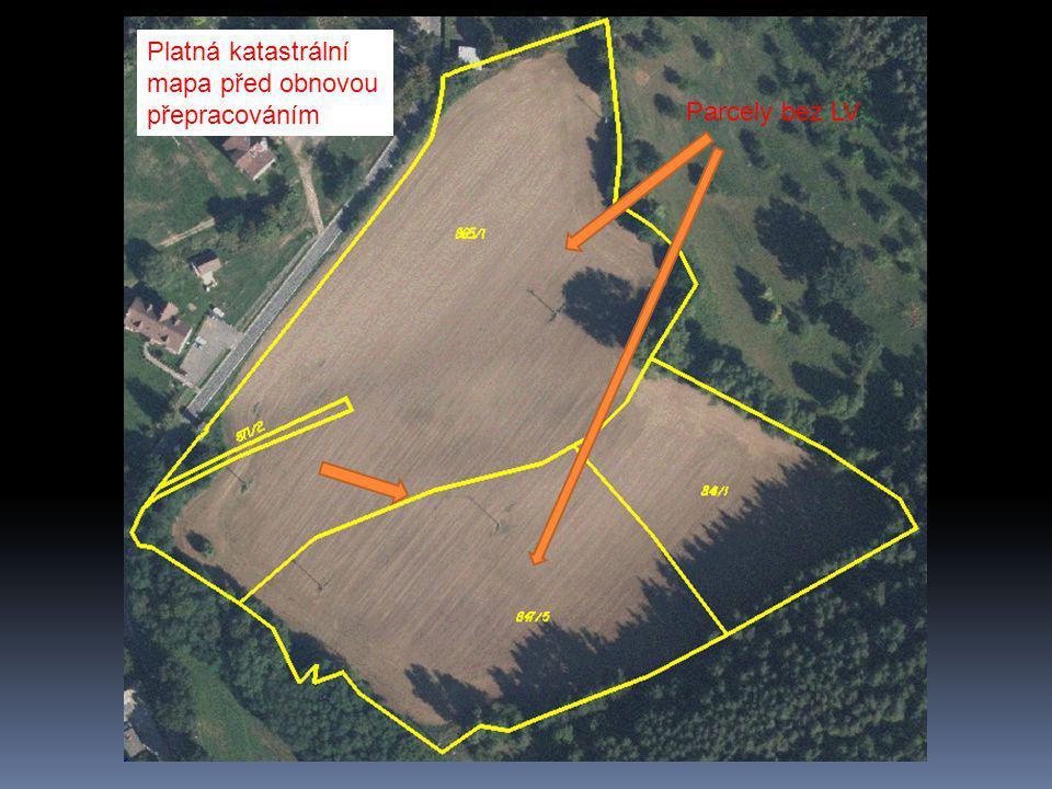 Platná katastrální mapa před obnovou přepracováním