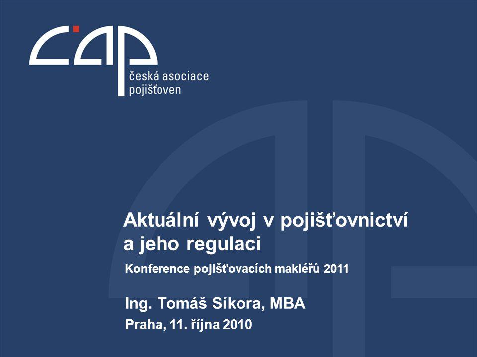 Aktuální vývoj v pojišťovnictví a jeho regulaci