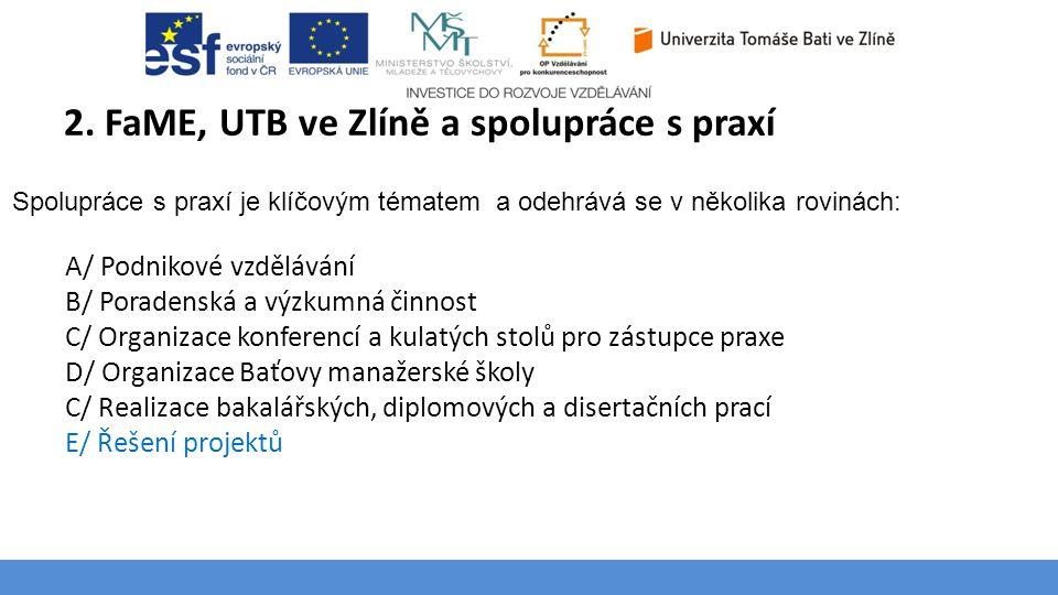 2. FaME, UTB ve Zlíně a spolupráce s praxí