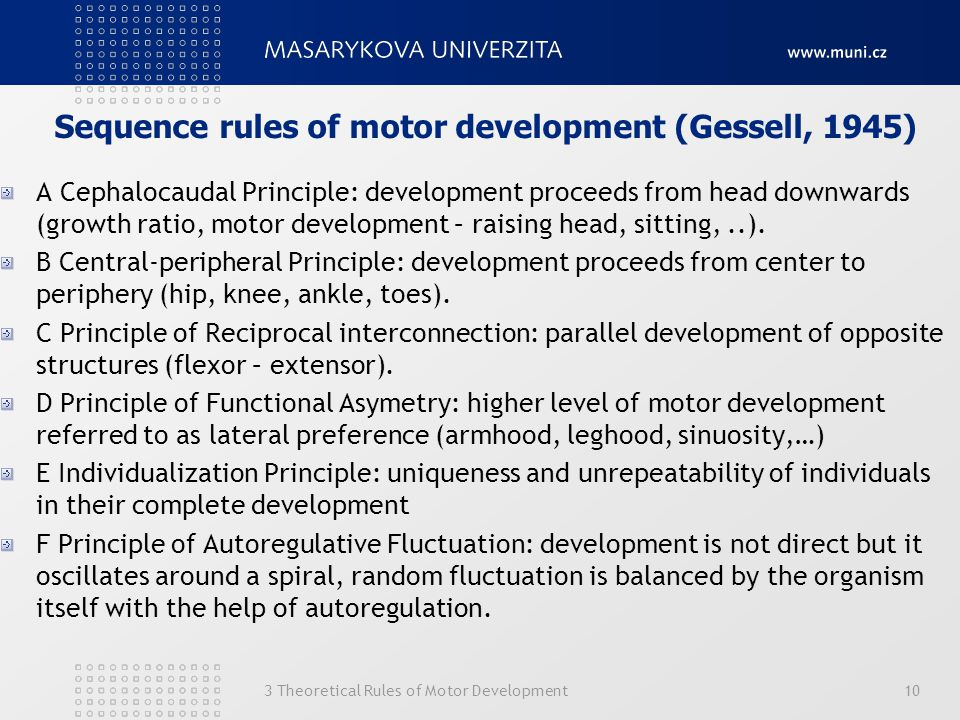 Sequence rules of motor development (Gessell, 1945)