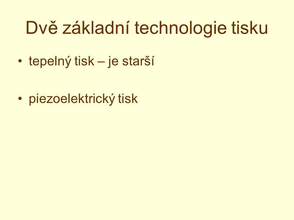 Dvě základní technologie tisku