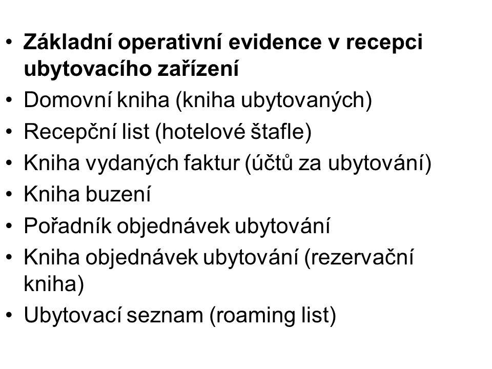 Základní operativní evidence v recepci ubytovacího zařízení