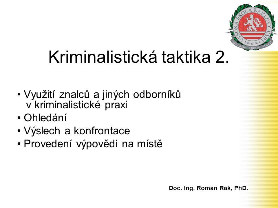 Kriminalistická taktika 2.