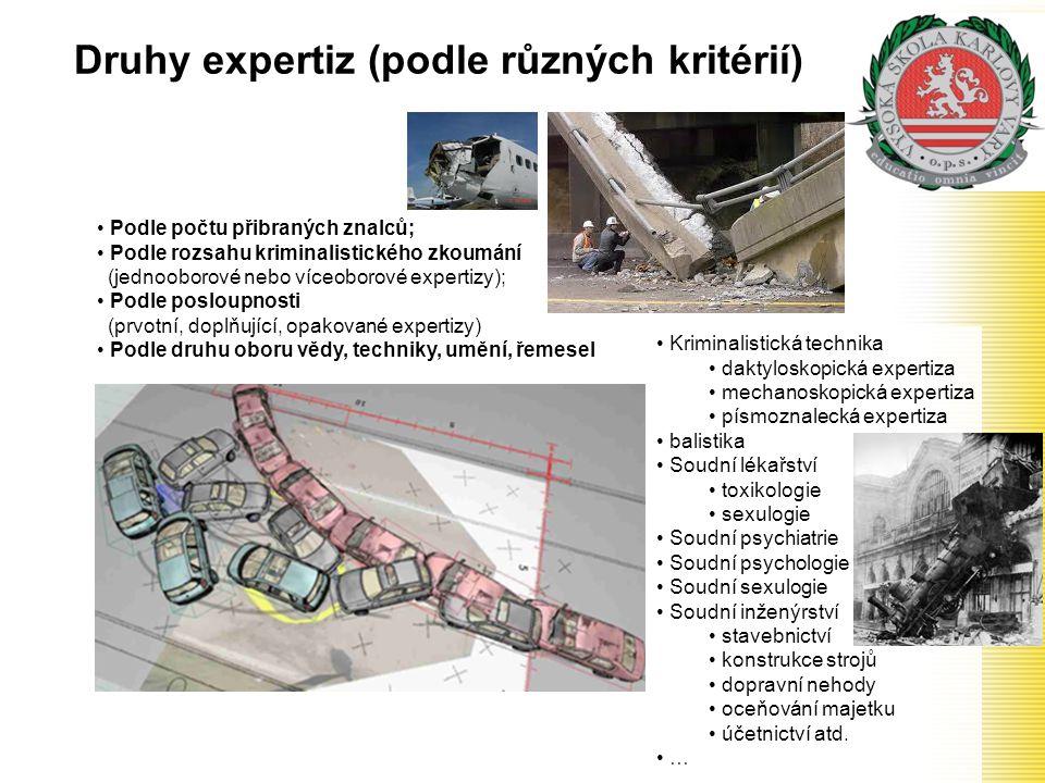 Druhy expertiz (podle různých kritérií)
