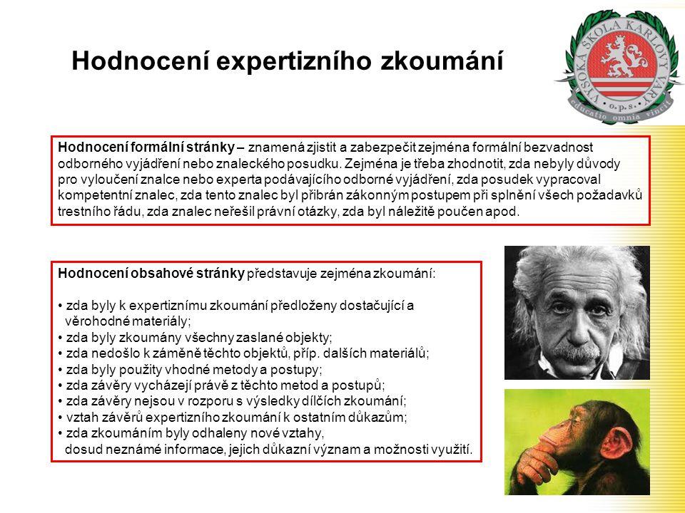 Hodnocení expertizního zkoumání