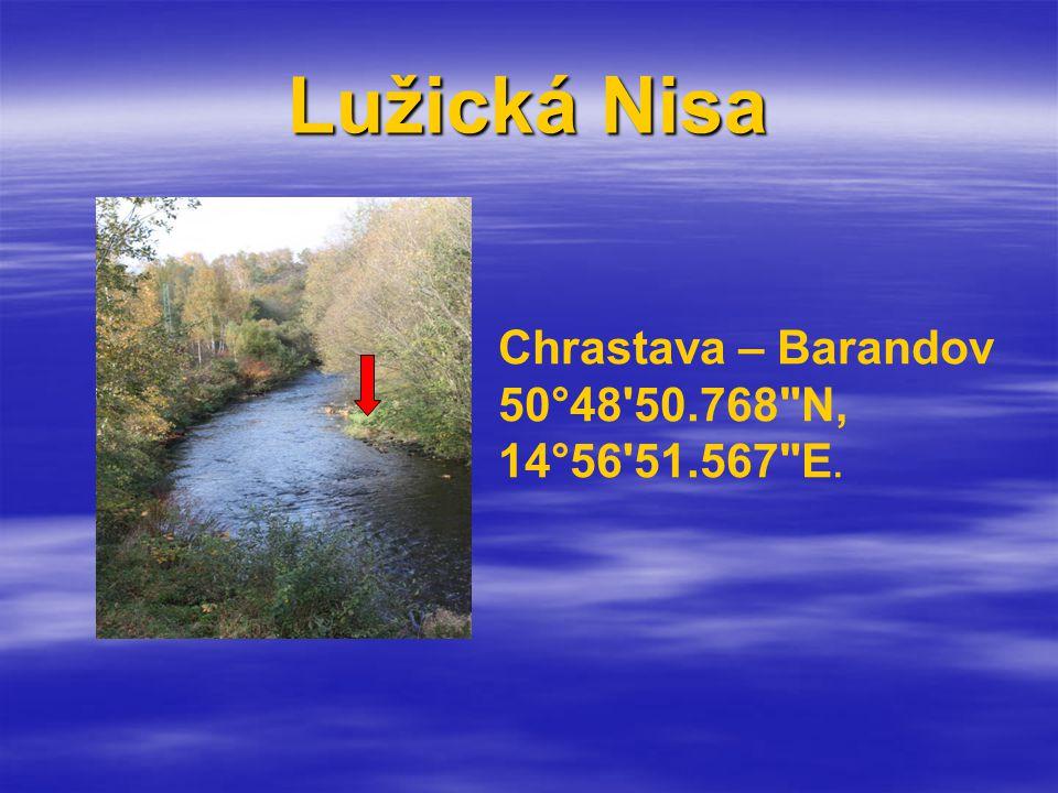 Lužická Nisa Chrastava – Barandov 50°48 50.768 N, 14°56 51.567 E.