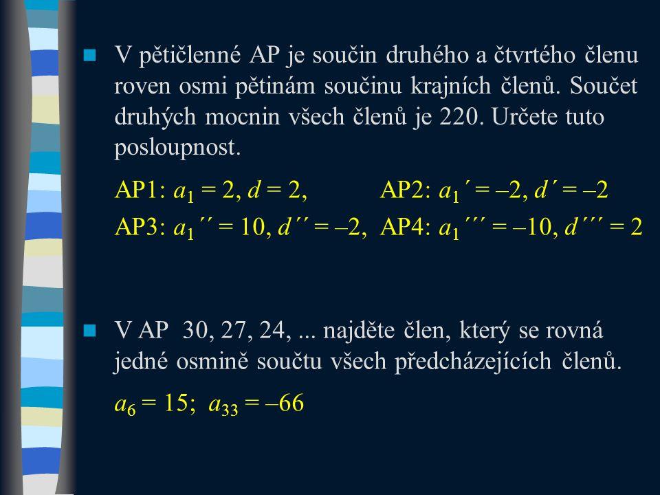 V pětičlenné AP je součin druhého a čtvrtého členu roven osmi pětinám součinu krajních členů. Součet druhých mocnin všech členů je 220. Určete tuto posloupnost.