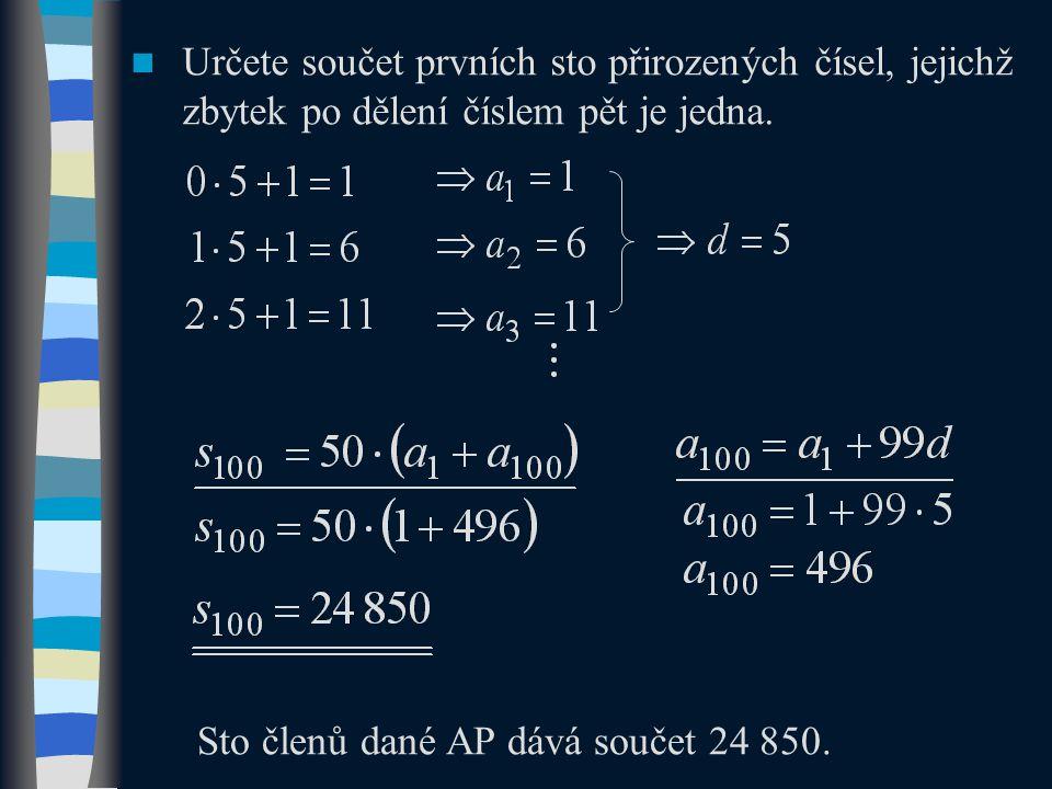 Určete součet prvních sto přirozených čísel, jejichž zbytek po dělení číslem pět je jedna.