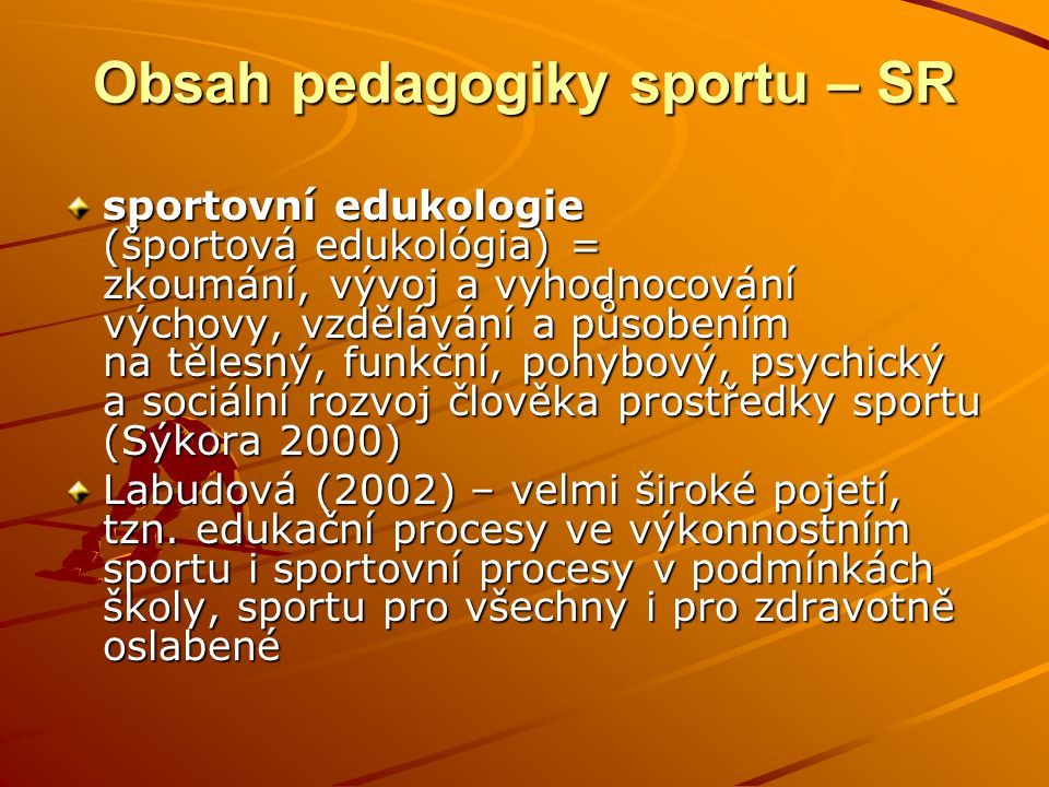 Obsah pedagogiky sportu – SR