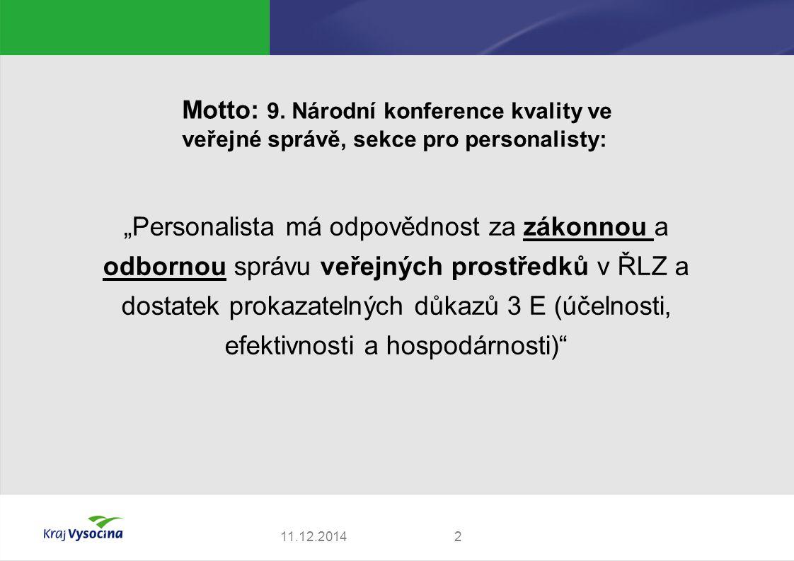 Motto: 9. Národní konference kvality ve veřejné správě, sekce pro personalisty: