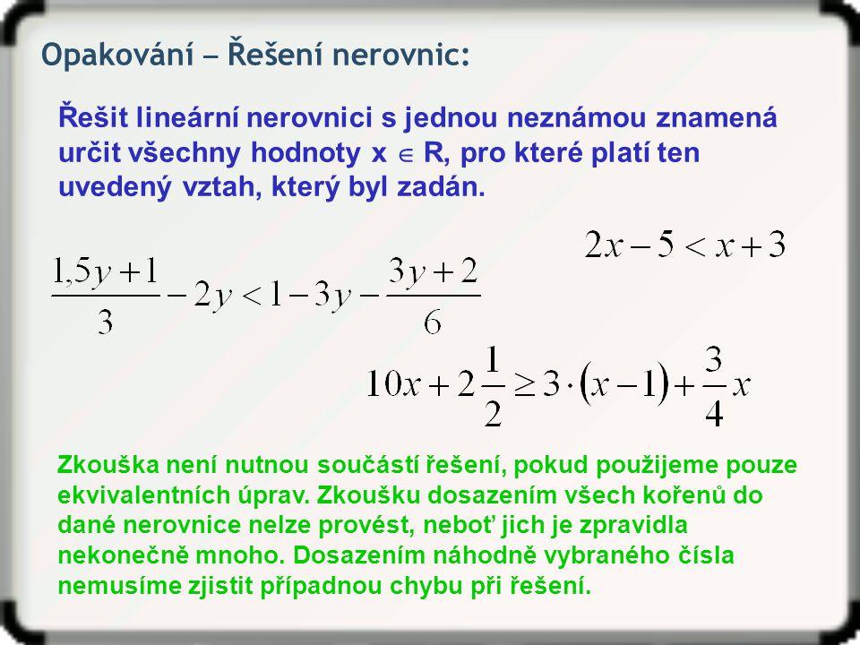 Opakování ‒ Řešení nerovnic: