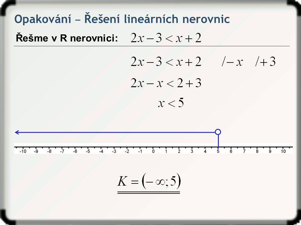 Opakování ‒ Řešení lineárních nerovnic