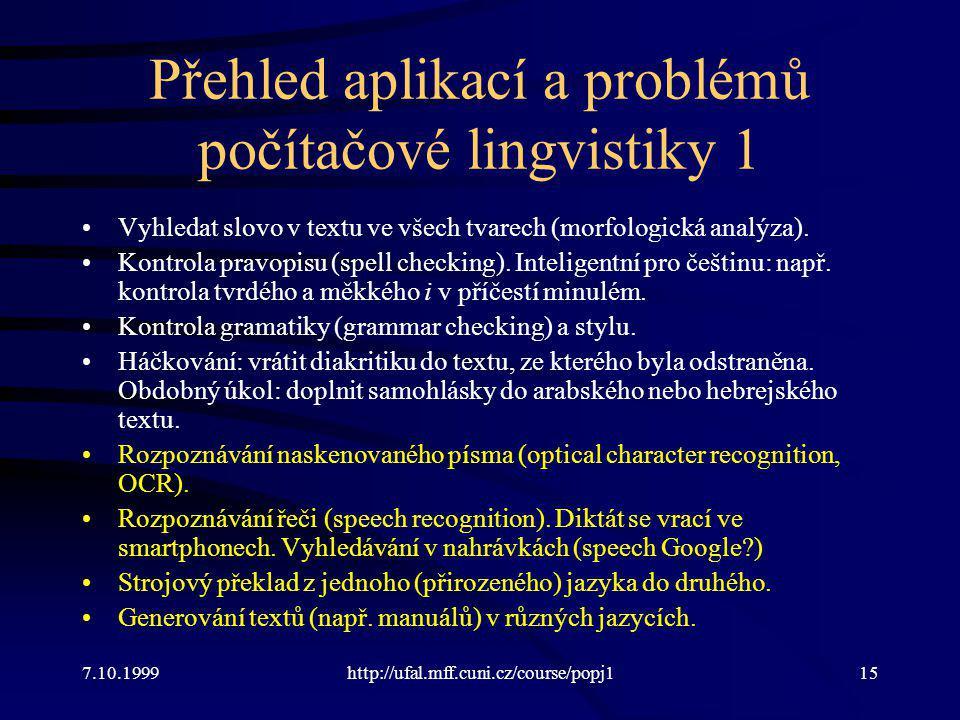 Přehled aplikací a problémů počítačové lingvistiky 1