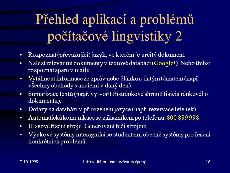 Přehled aplikací a problémů počítačové lingvistiky 2