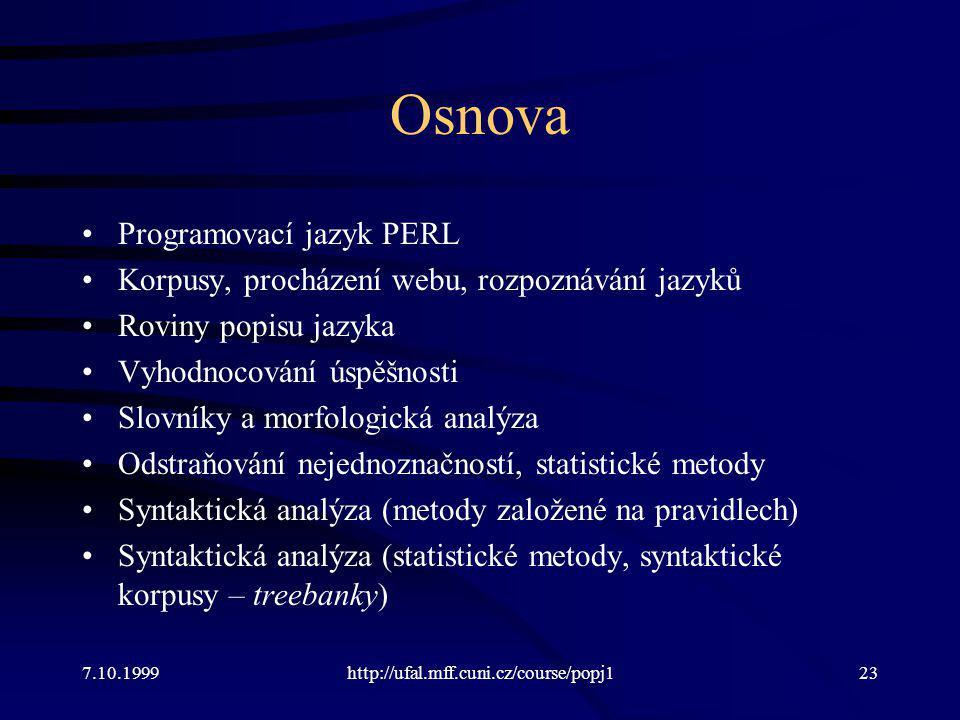 Osnova Programovací jazyk PERL