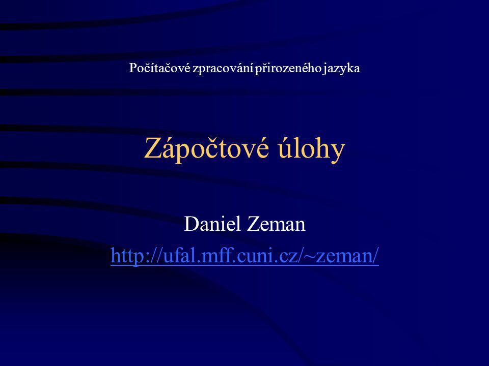 Daniel Zeman http://ufal.mff.cuni.cz/~zeman/