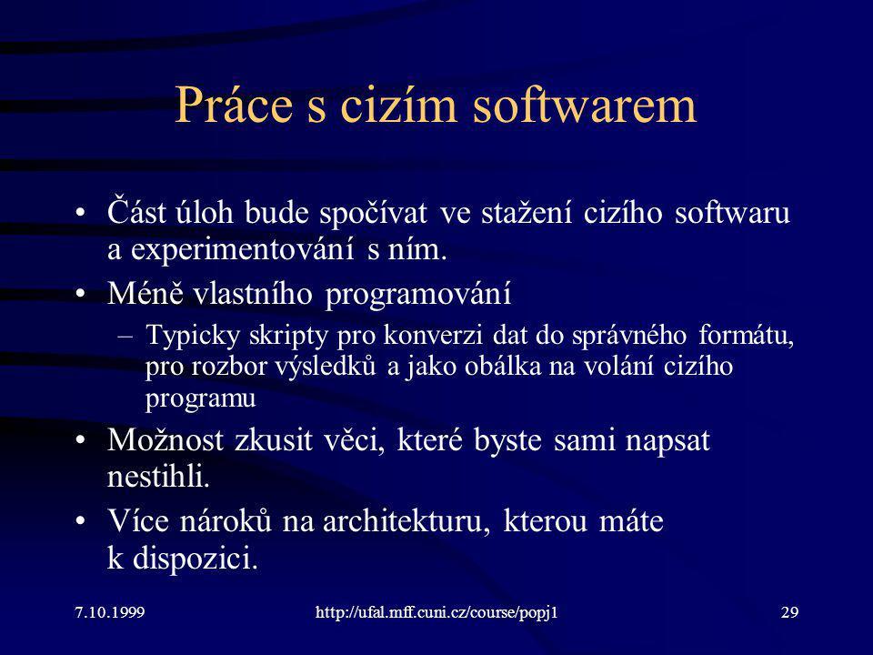 Práce s cizím softwarem