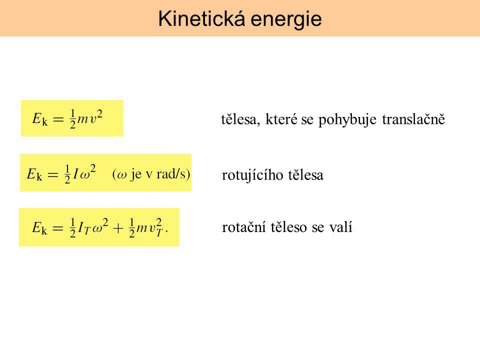 Kinetická energie tělesa, které se pohybuje translačně