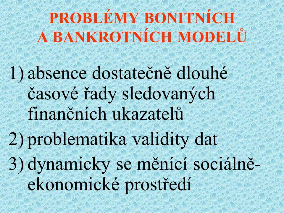 PROBLÉMY BONITNÍCH A BANKROTNÍCH MODELŮ