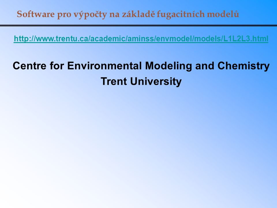 Centre for Environmental Modeling and Chemistry