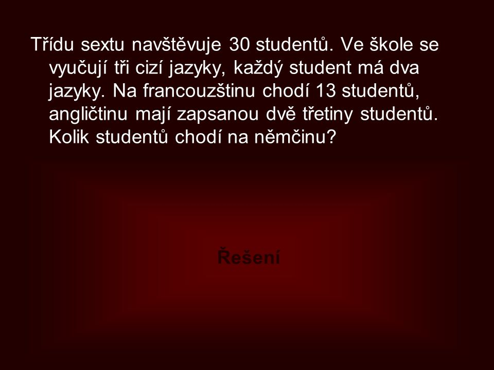 Třídu sextu navštěvuje 30 studentů