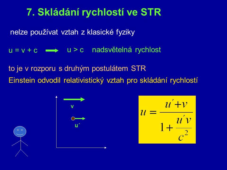 7. Skládání rychlostí ve STR