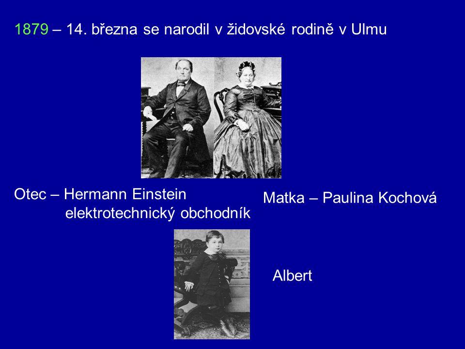 1879 – 14. března se narodil v židovské rodině v Ulmu