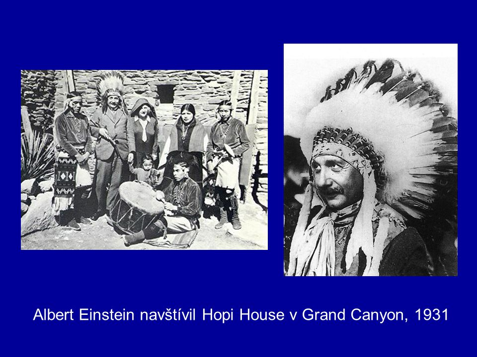 Albert Einstein navštívil Hopi House v Grand Canyon, 1931